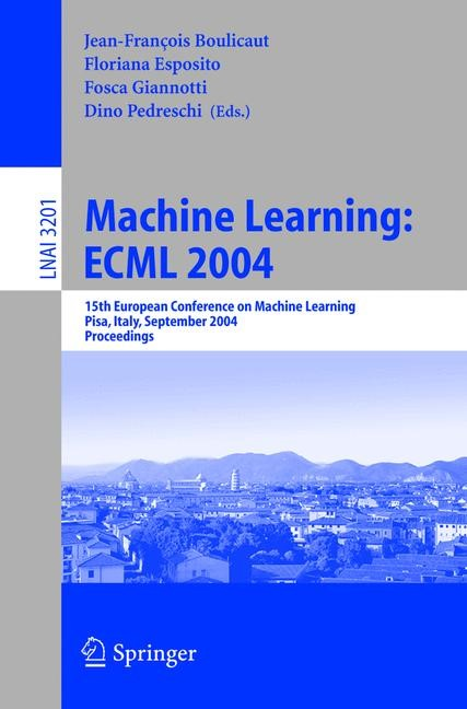 Machine Learning: ECML 2004 | Boulicaut / Esposito / Giannotti / Pedreschi, 2004 | Buch (Cover)