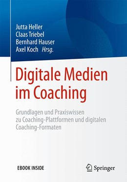 Abbildung von Heller / Triebel | Digitale Medien im Coaching | 1. Auflage | 2018 | beck-shop.de