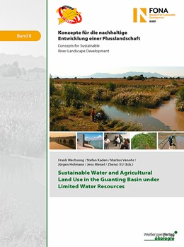 Abbildung von Wechsung / Kaden / Venohr / Hofmann / Meisel / Xu | Sustainable Water and Agricultural Land Use in the Guanting Basin under Limited Water Resources | 2017
