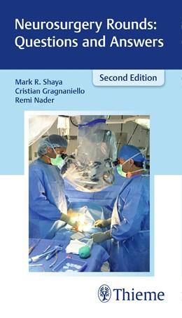 Abbildung von Shaya / Nader | Neurosurgery Rounds: Questions and Answers | 2. Auflage | 2018 | beck-shop.de