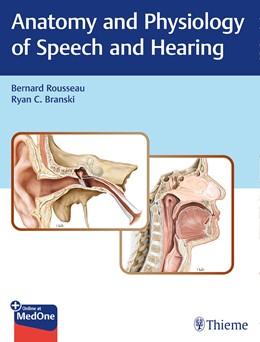 Abbildung von Rousseau / Branski | Anatomy and Physiology of Speech and Hearing | 1. Auflage | 2018 | beck-shop.de