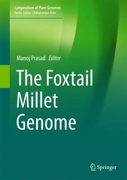Abbildung von Prasad   The Foxtail Millet Genome   1. Auflage   2017   beck-shop.de