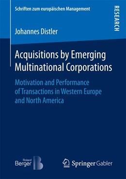 Abbildung von Distler | Acquisitions by Emerging Multinational Corporations | 1. Auflage | 2017 | beck-shop.de