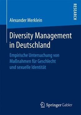 Abbildung von Merklein   Diversity Management in Deutschland   2017   Empirische Untersuchung von Ma...