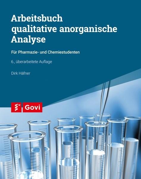 Arbeitsbuch qualitative anorganische Analyse | Häfner | 6., überarbeitete Auflage 2017., 2017 | Buch (Cover)