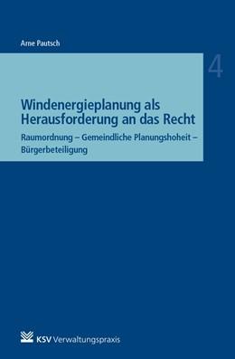 Abbildung von Pautsch | Windenergieplanung als Herausforderung an das Recht | 1. Auflage | 2022 | beck-shop.de