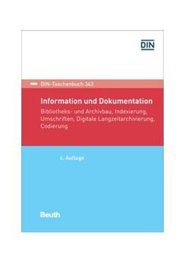 Abbildung von Information und Dokumentation   4. Auflage   2018   Bibliotheks- und Archivbau, In...