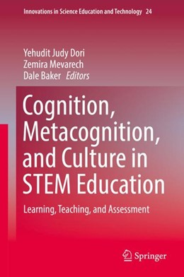 Abbildung von Dori / Mevarech / Baker | Cognition, Metacognition, and Culture in STEM Education | 2018 | Learning, Teaching and Assessm...