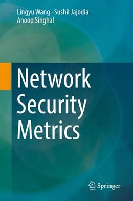 Abbildung von Wang / Jajodia   Network Security Metrics   1. Auflage   2017   beck-shop.de