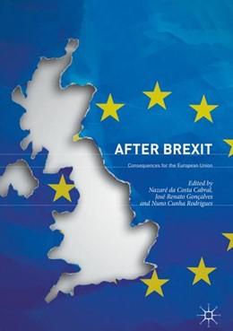 Abbildung von da Costa Cabral / Gonçalves | After Brexit | 1. Auflage | 2018 | beck-shop.de