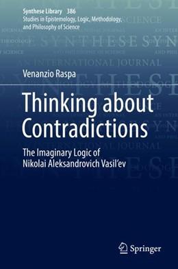 Abbildung von Raspa | Thinking about Contradictions | 1. Auflage | 2018 | beck-shop.de