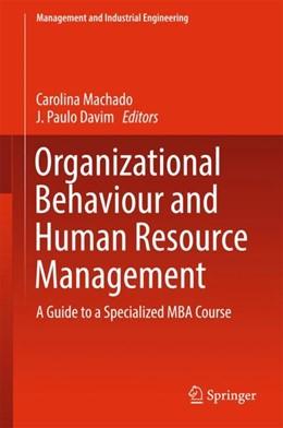 Abbildung von Machado / Davim | Organizational Behaviour and Human Resource Management | 1. Auflage | 2017 | beck-shop.de