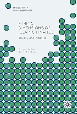 Abbildung von Iqbal / Mirakhor | Ethical Dimensions of Islamic Finance | 1. Auflage | 2017 | beck-shop.de