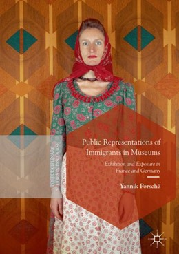Abbildung von Porsché | Public Representations of Immigrants in Museums | 2018 | Exhibition and Exposure in Fra...