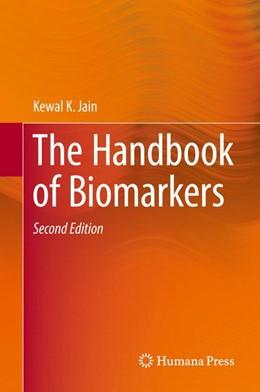 Abbildung von Jain | The Handbook of Biomarkers | 2. Auflage | 2017 | beck-shop.de