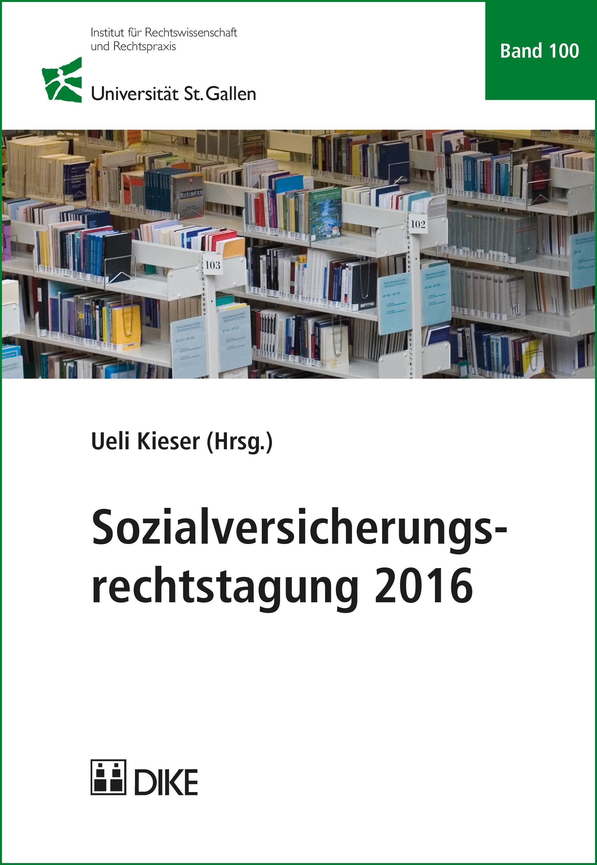 Sozialversicherungsrechtstagung 2016 | Kieser (Hrsg.), 2017 | Buch (Cover)