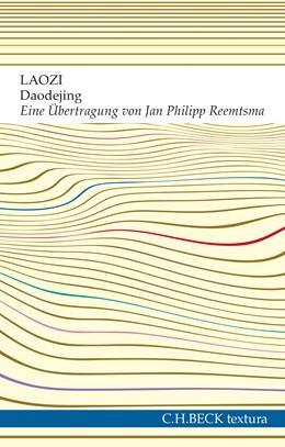 Abbildung von Laozi | Daodejing | 1. Auflage | 2017 | Der Weg der Weisheit und der T...