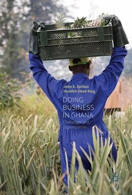 Abbildung von Spillan / King | Doing Business In Ghana | 1. Auflage | 2017 | beck-shop.de