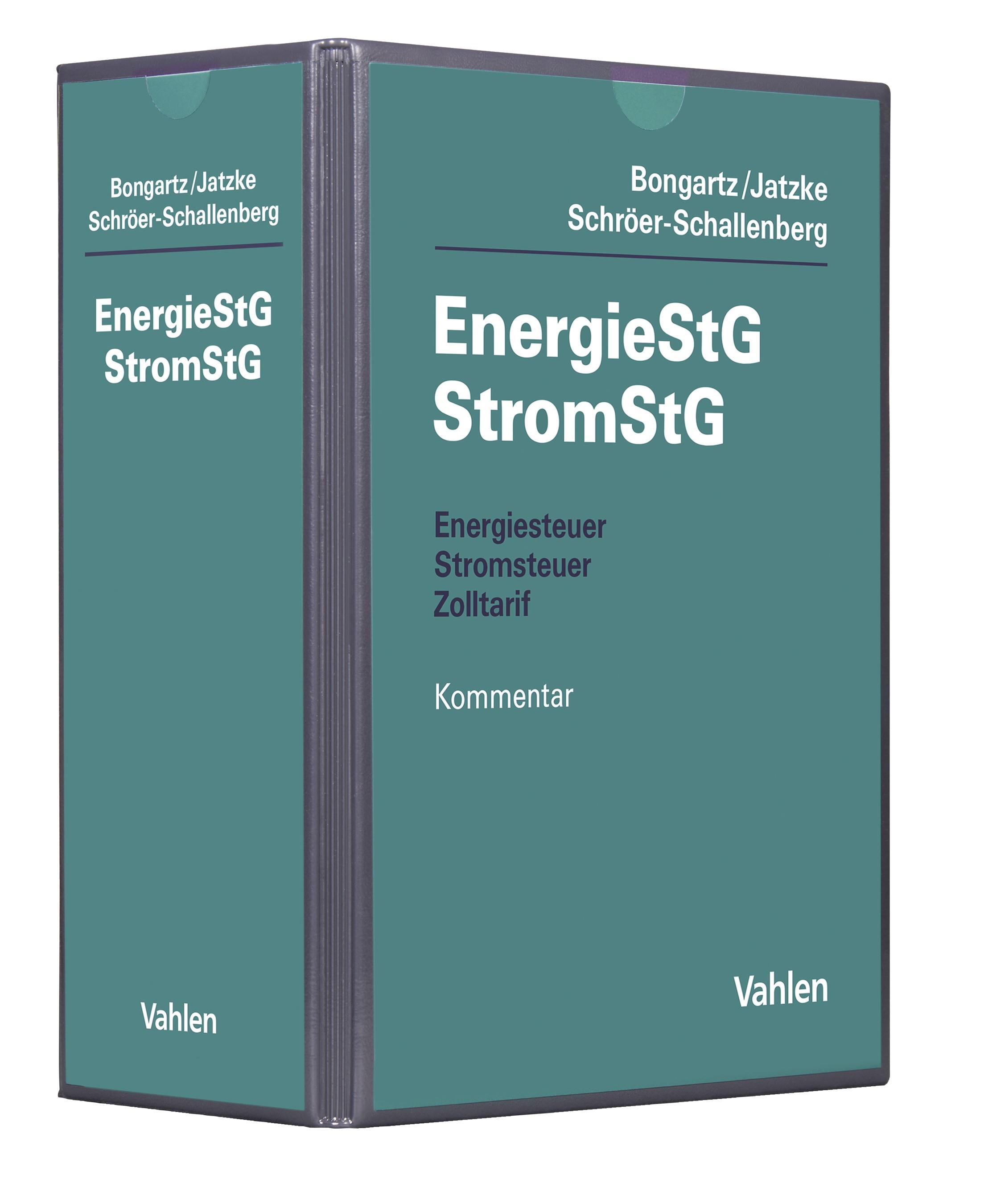 Energiesteuer, Stromsteuer, Zolltarif: EnergieStG, StromStG   Bongartz / Jatzke / Schröer-Schallenberg   14. Auflage (Cover)