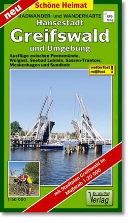 Abbildung von Hansestadt Greifswald und Umgebung Radwander- und Wanderkarte 1 : 50 000. Mit Stadtplan Greifswald. 1:20000 | 2. Auflage | 2017 | beck-shop.de