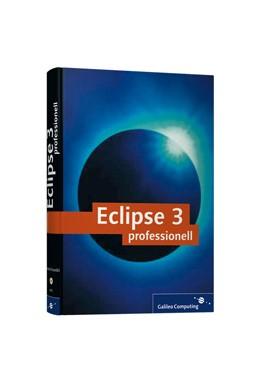 Abbildung von Borzechowski | Eclipse 3 professionell | 2005 | Inkl. Ausführungen zur Plugin-...