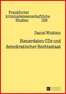 Abbildung von Wicklein | Steuerdaten-CDs und demokratischer Rechtsstaat | 2017