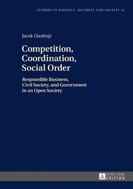 Abbildung von Giedrojc | Competition, Coordination, Social Order | 2017 | Responsible Business, Civil So...