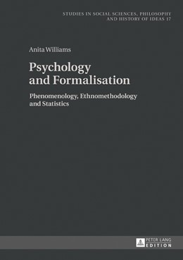Abbildung von Williams   Psychology and Formalisation   2017   Phenomenology, Ethnomethodolog...