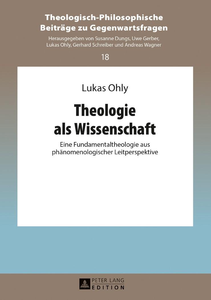 Theologie als Wissenschaft | Ohly, 2017 | Buch (Cover)