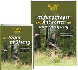 Abbildung von Edition Jafona im Quelle & Meyer Verlag | BLASE - Die Jägerprüfung 32. Auflage. + BLASE - Prüfungsfragen und Antworten zur Jägerprüfung 7. Auflage | 1. Auflage | 2017 | beck-shop.de