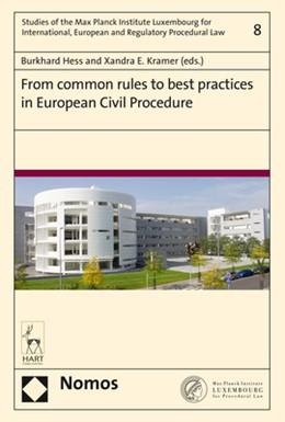 Abbildung von Hess / Kramer | From common rules to best practices in European Civil Procedure | 2017 | 8