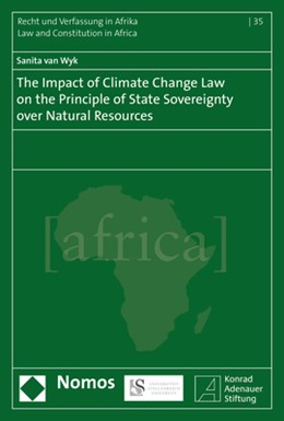 Abbildung von Wyk | The Impact of Climate Change Law on the Principle of State Sovereignty Over Natural Resources | 2017