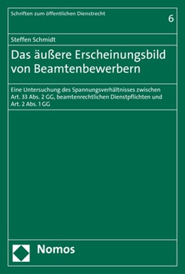 Abbildung von Schmidt | Das äußere Erscheinungsbild von Beamtenbewerbern | 2017 | Eine Untersuchung des Spannung... | 6
