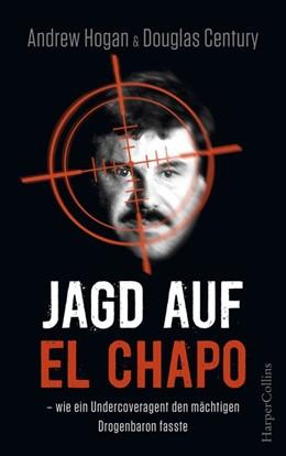 Abbildung von Hogan / Century | Jagd auf El Chapo | 2018