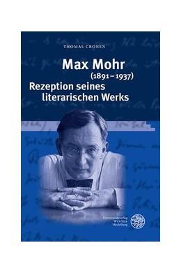 Abbildung von Cronen | Max Mohr (1891-1937). Rezeption seines literarischen Werks | 1. Auflage | 2017 | beck-shop.de