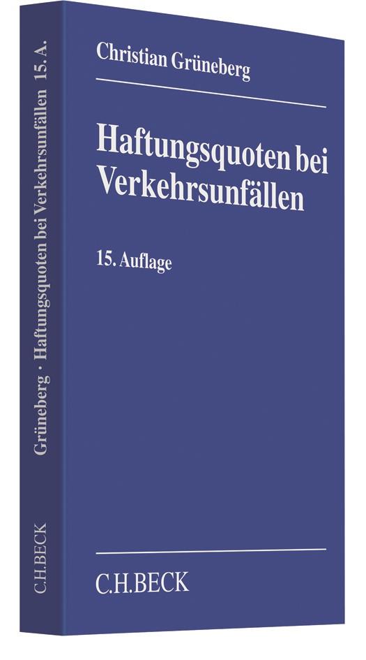 Haftungsquoten bei Verkehrsunfällen | Grüneberg | 15., neu bearbeitete und erweiterte Auflage, 2017 | Buch (Cover)