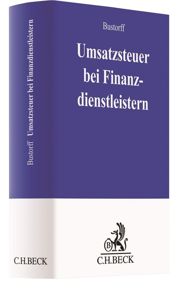Umsatzsteuer bei Finanzdienstleistern | Bustorff, 2018 | Buch (Cover)