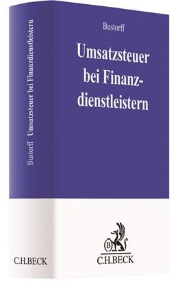 Abbildung von Bustorff | Umsatzsteuer bei Finanzdienstleistern | 2019