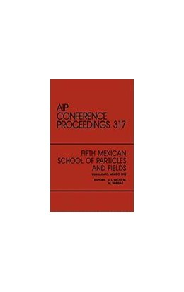 Abbildung von Lucio / Vargas   Fifth Mexican School of Paricles and Fields   1998   Proceedings of the Workshop, G...   317