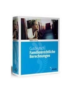 Familienrechtliche Berechnungen • Landratsamts- und Jugendamtsversion - Edition 2 / 2017   Gutdeutsch, 2017 (Cover)