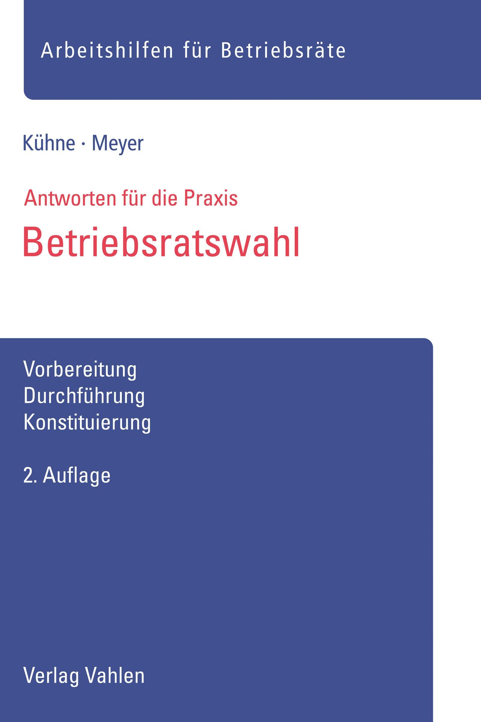 Betriebsratswahl | Kühne / Meyer | 2. Auflage, 2017 | Buch (Cover)