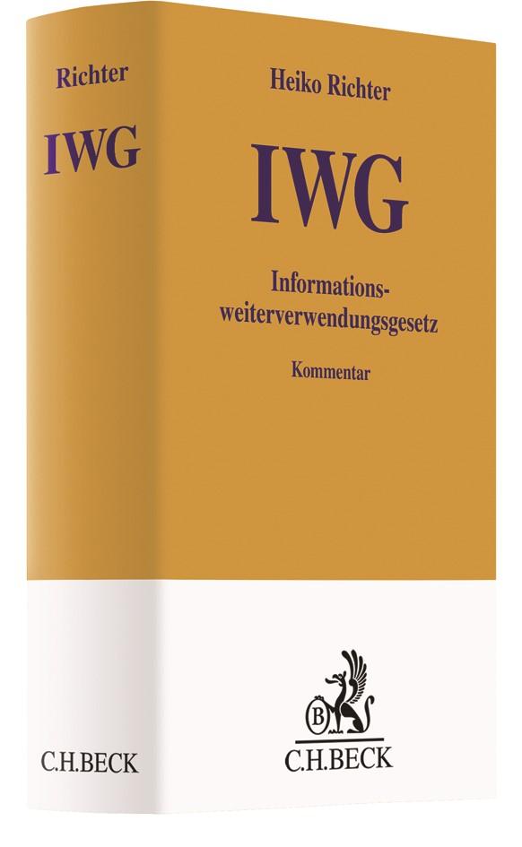 Informationsweiterverwendungsgesetz: IWG | Richter, 2017 | Buch (Cover)