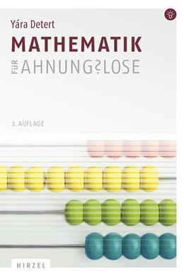 Abbildung von Detert | Mathematik für Ahnungslose | 3. Auflage | 2017 | beck-shop.de