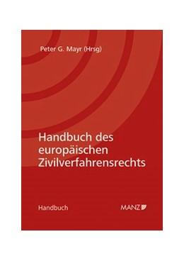 Abbildung von Mayr | Handbuch des europäischen Zivilverfahrensrechts | 2017