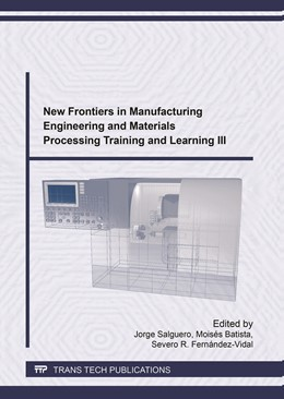 Abbildung von Salguero / Batista / Fern?ndez-Vidal | New Frontiers in Manufacturing Engineering and Materials Processing Training and Learning III | 2017 | 24th CUIEET | Volume 903