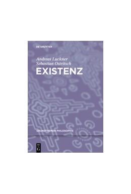 Abbildung von Luckner / Ostritsch | Existenz | 1. Auflage | 2018 | beck-shop.de
