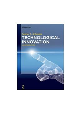 Abbildung von Schramm   Technological Innovation   2017   An Introduction