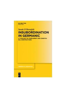 Abbildung von D'Hertefelt | Insubordination in Germanic | 1. Auflage | 2018 | 318 | beck-shop.de