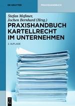 Praxishandbuch Kartellrecht im Unternehmen   Meßmer / Bernhard (Hrsg.)   2. Auflage, 2018   Buch (Cover)