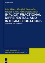 Implicit Fractional Differential and Integral Equations | Abbas / Benchohra / Graef, 2017 | Buch (Cover)